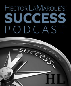 Hector's Success Podcast